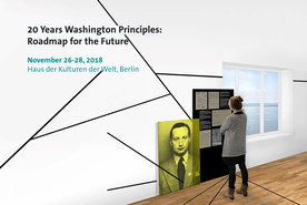 "Cover Image Brochure Specialist Conference ""20 Years Washington Principles: Roadmap for the Future"", November 26-28, 2018, Haus der Kulturen der Welt, Berlin (refer to: Contingent seats available October 1,2018. Conference fully booked!)"